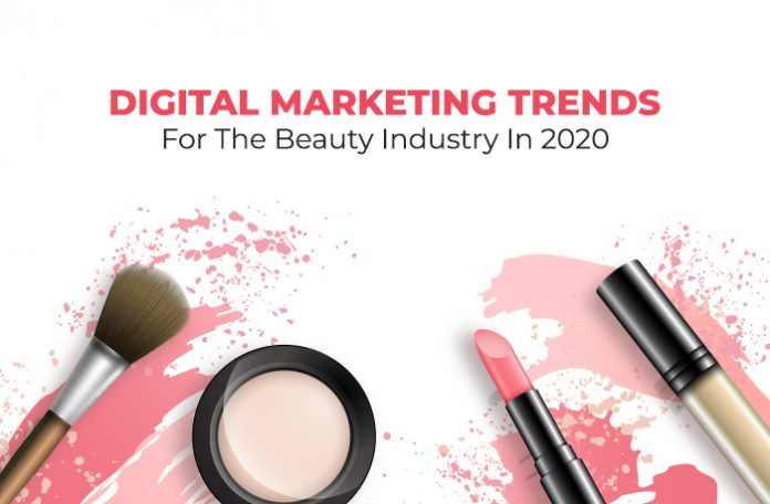 Beauty Industry Digital Marketing Trends 2020