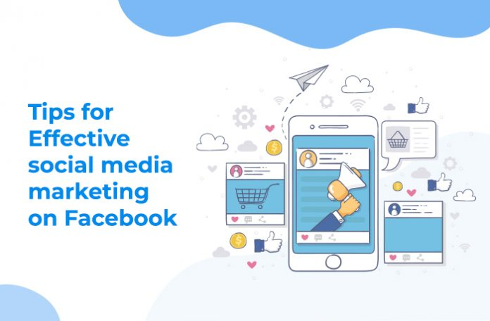 Effective Social Media Marketing on Facebook