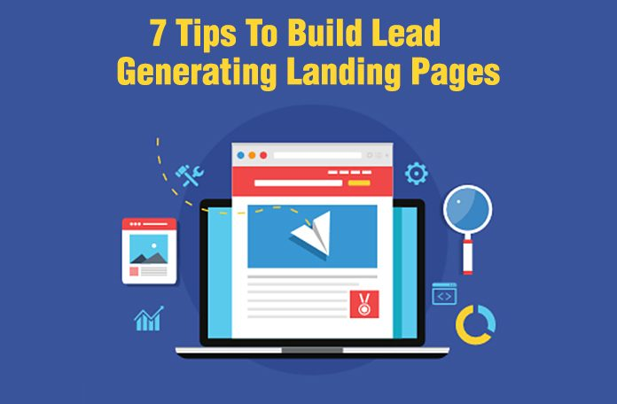 Tips to build lead generating landing pages