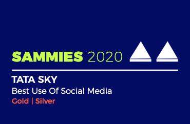 SAMMIES 2020 TATA SKY Best Use Of Social Media Gold | Silver