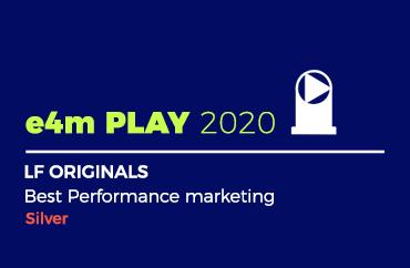 e4m PLAY 2020 LF ORIGINALS Best Performance marketing Silver