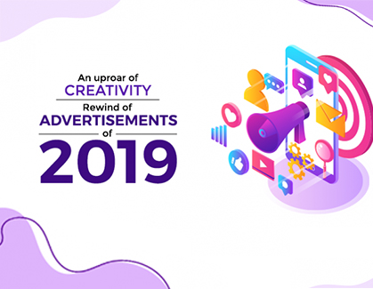 Blog- Advertisements of 2019