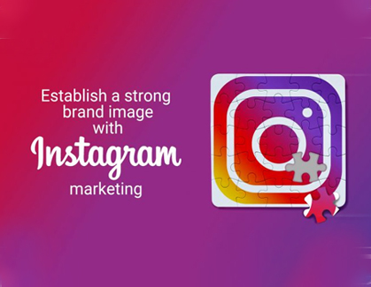 Blog- Establish A Strong Brand Image With Instagram Marketing